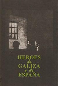Heroes de Galiza e de España