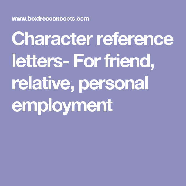 Character Reference Letters For Friend Relative Personal