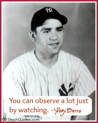 Long list of Yogi Berra Quotes compiled by Stephanie. Love this funny guy! http://www.stephanies-funny-inspirational-quotes.com/yogiberraquotes.html