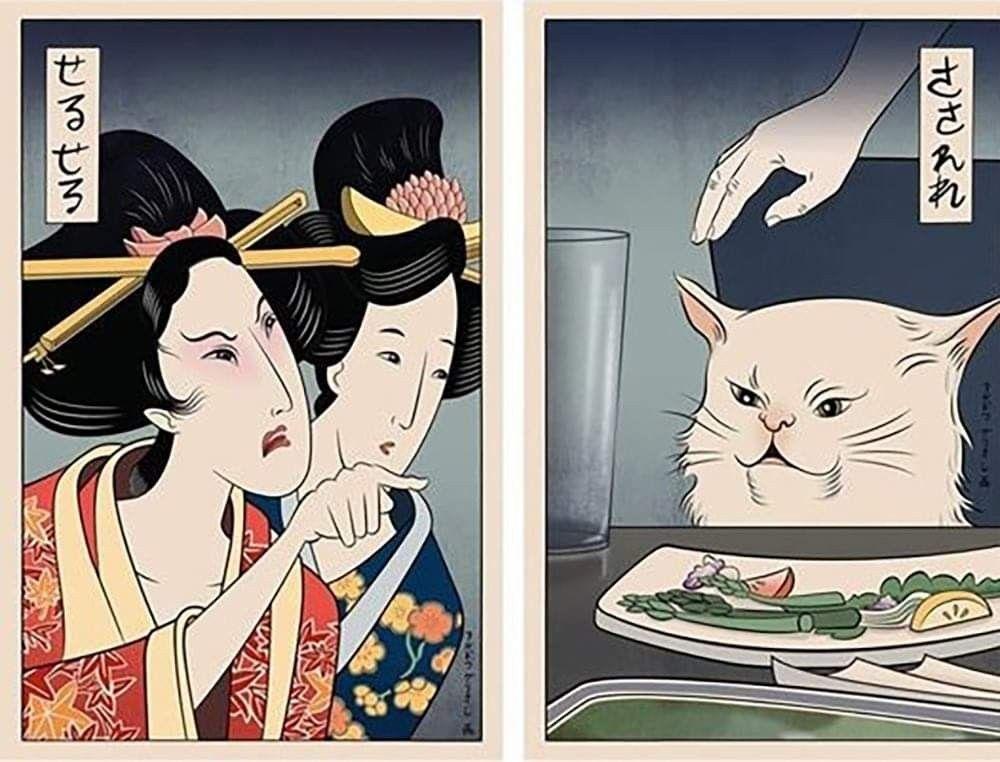 Woman Yelling At Cat Meme Japanese Version Japanese Prints Traditional Japanese Art Japanese Art