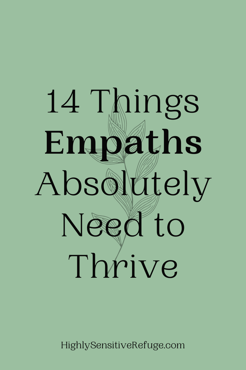14 Things Empaths Absolutely Need to Thrive