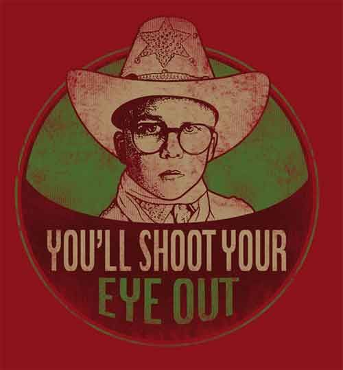 You'll shoot your eye out | A christmas story | Pinterest | Movie ...