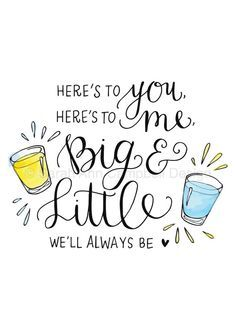 Big And Little Quotes Big  Little Quote  Biglittle  Pinterest  Big Sorority And Kappa