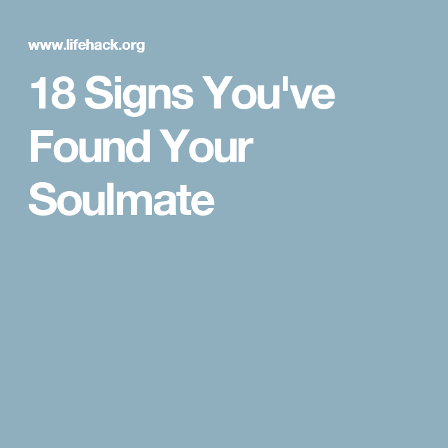 18 Signs You've Found Your Soulmate   Vision Board   Finding