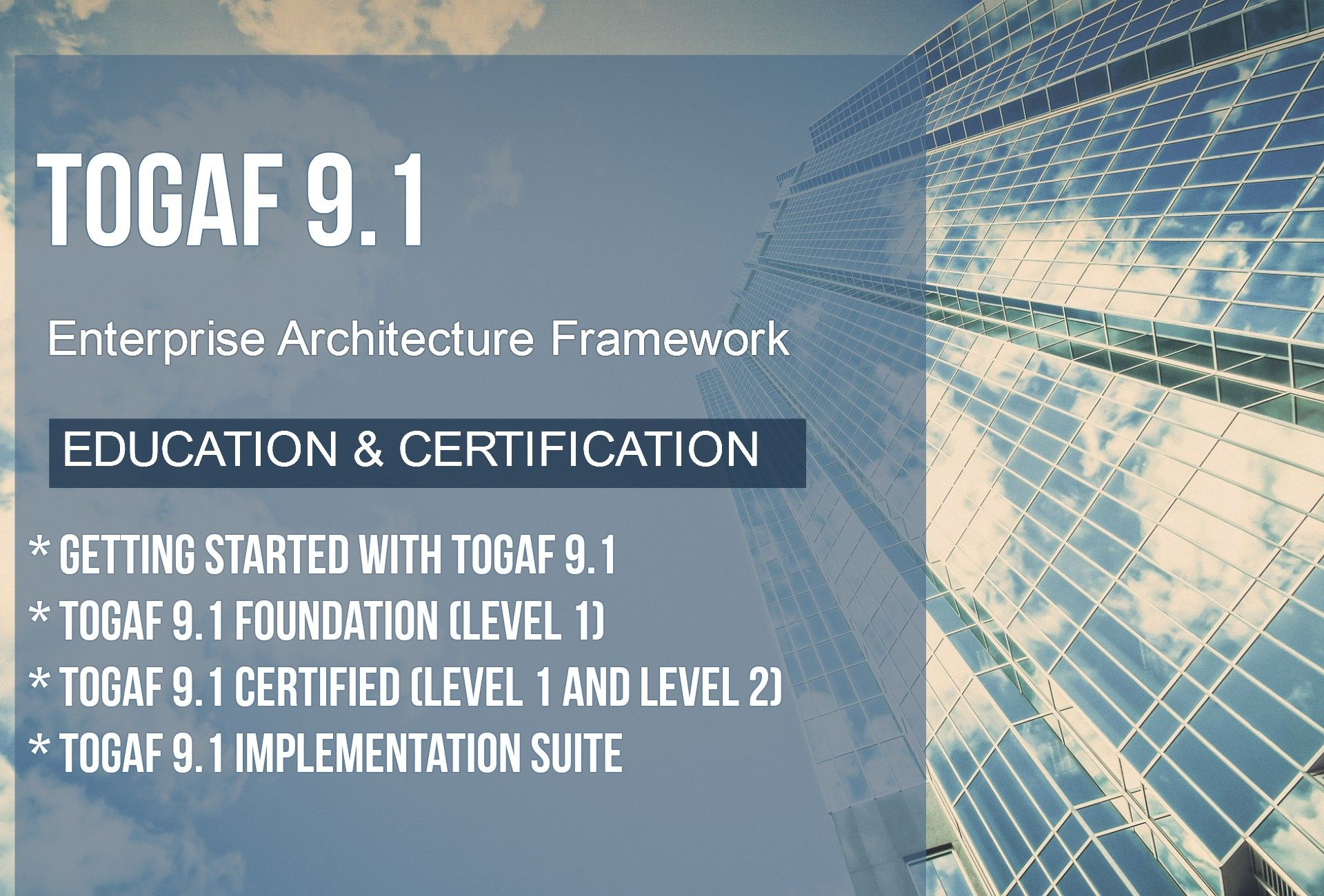Togaf 91 E Learning And Certification Enterprise Architecture