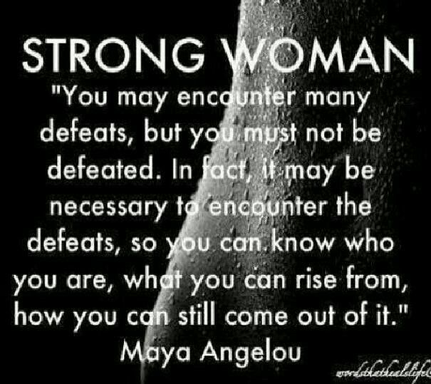 Strong Women Maya Angelou Quotes By Quotesgram Maya Angelou