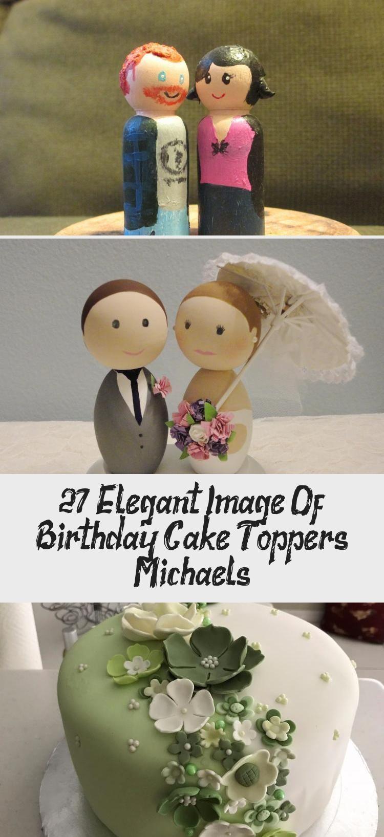 27 Elegant Image Of Birthday Cake Toppers Michaels Decoration Birthday Cake Toppe In 2020 Birthday Cake Toppers Birthday Cake Decorating Happy Birthday Cake Topper
