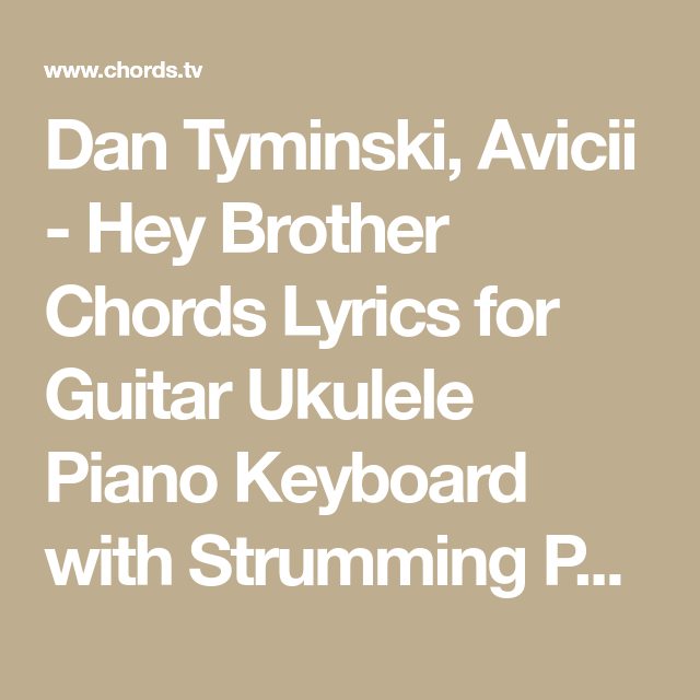 Dan Tyminski, Avicii - Hey Brother Chords Lyrics for Guitar Ukulele ...