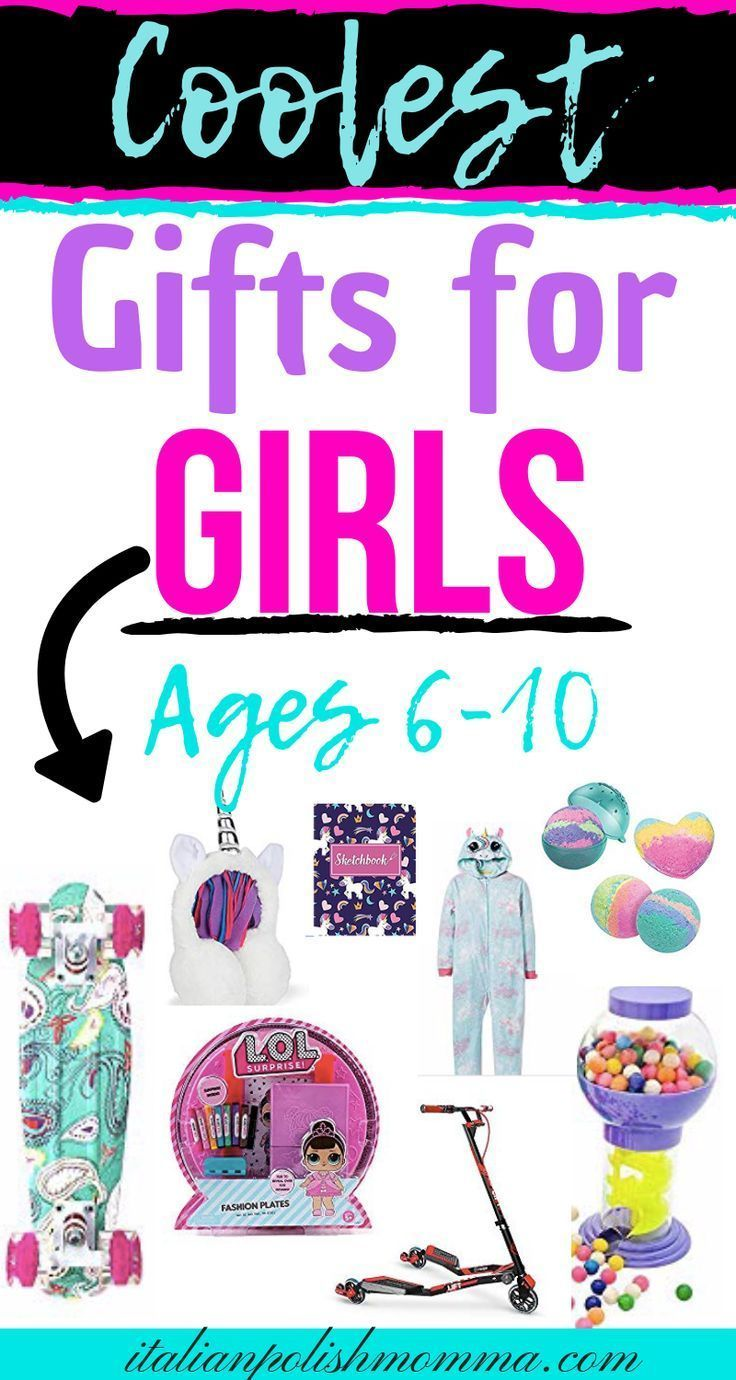 15 cool gift ideas for girls ages 6 to 10 ages cool