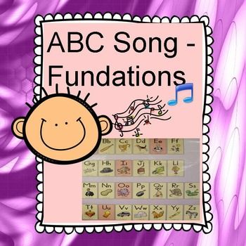 Heres The Fundations Abc Chart In A Song AAppleABBatB Sung