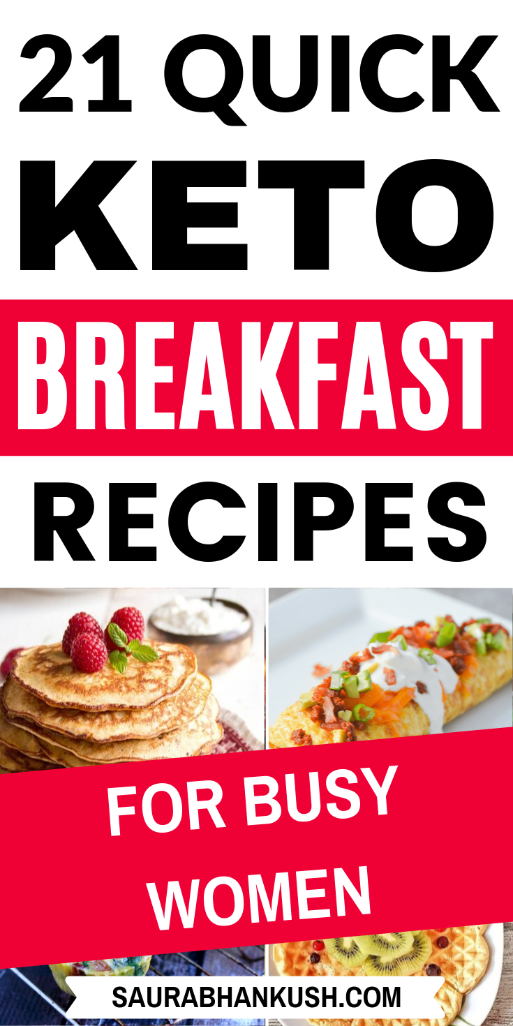 21 Keto Breakfast Recipes On The Go – Keto Breakfast Ideas for Ketogenic Diet – SaurabhAnkush