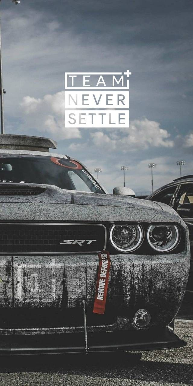 Pin On Never Settle Wallpapers
