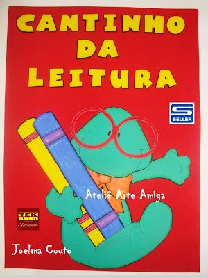AMIGA DA EDUCAÇÃO.: Modelo de cartaz cantinho da leitura em eva...