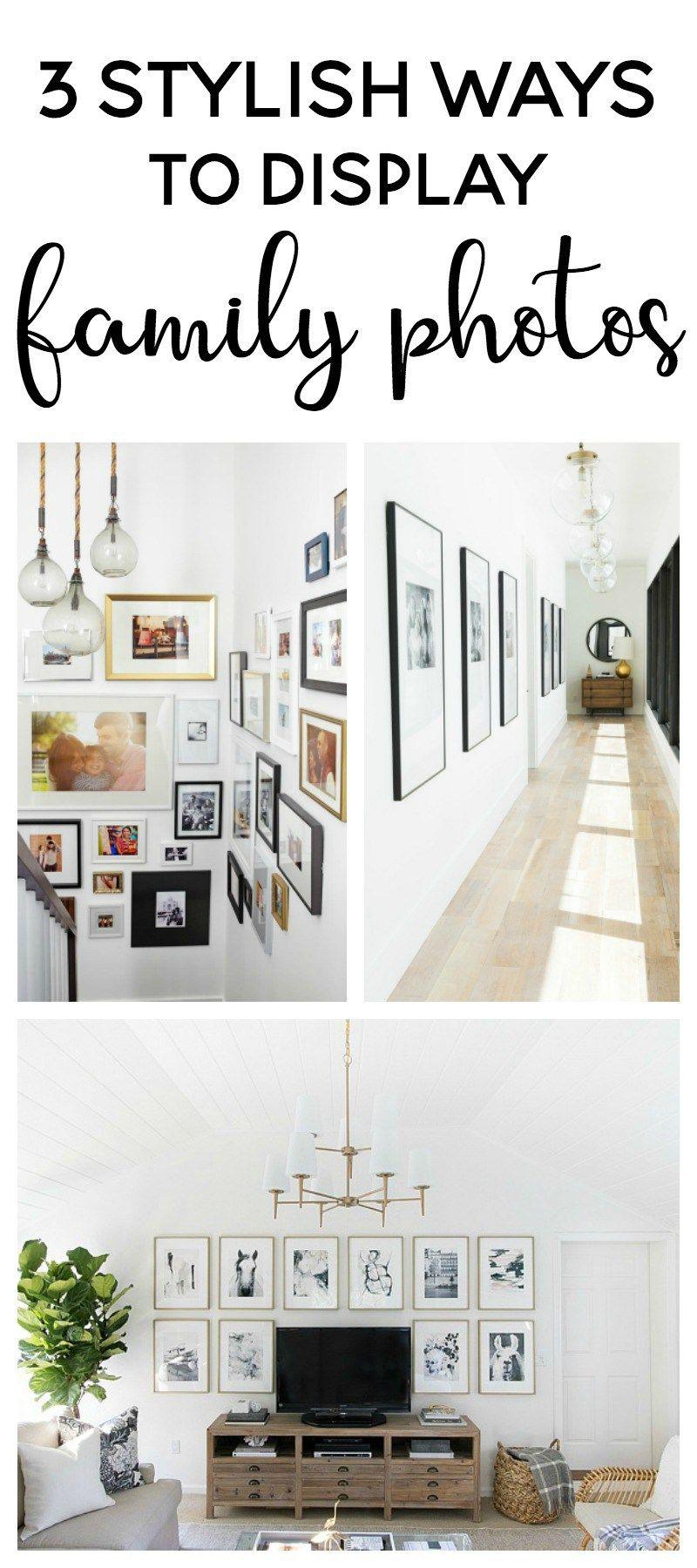3 stylish ways to display family photos fixer upper farmhouse rh pinterest com
