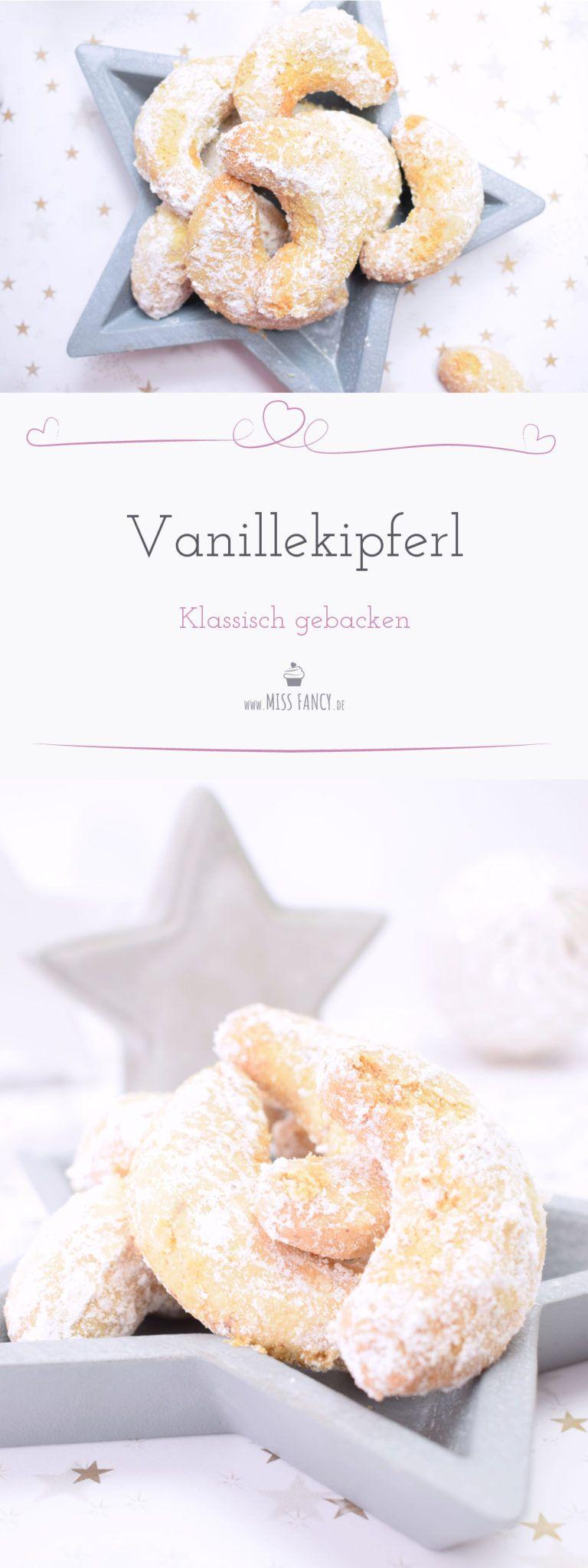 Klassische Vanillekipferl zu Weihnachten | Miss Fancy - Rezepte für jeden Tag #vanillekipferlrezept