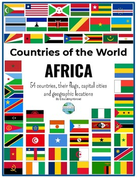 Africa Countries Flags Capital Cities And Geographical Locations Have Fun Learning About The Countries Of Africa With In 2020 Africa Africa Flag African Countries