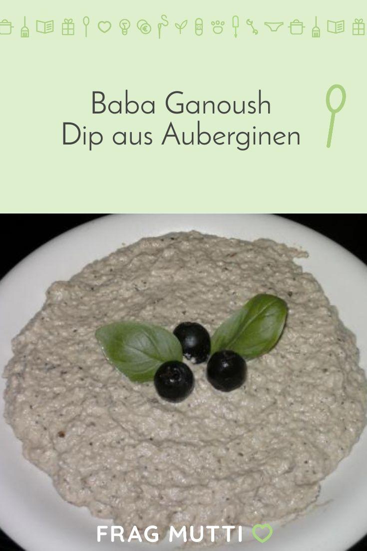Baba Ganoush - Rezept | Frag Mutti