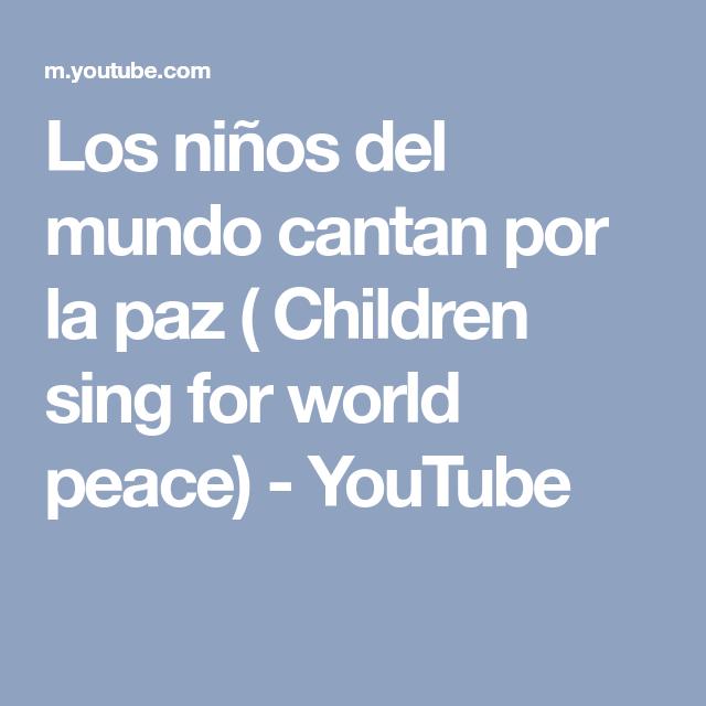 7 Ideas De Canciones De Paz Canciones Musica Para Bebes Canciones Infantiles