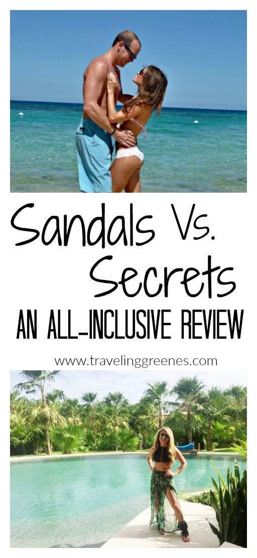 0b51de08a Sandals Vs. Secrets  An All-Inclusive Review