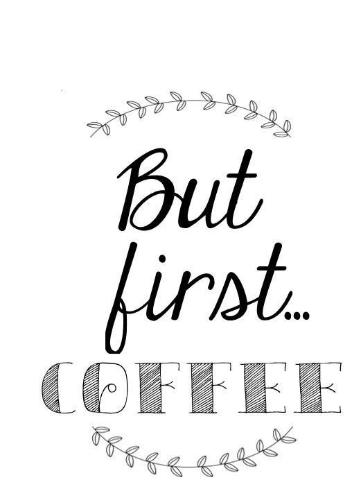But First.. Coffee * Download * Digital * Printable by PineAndPearlsDesigns on Etsy