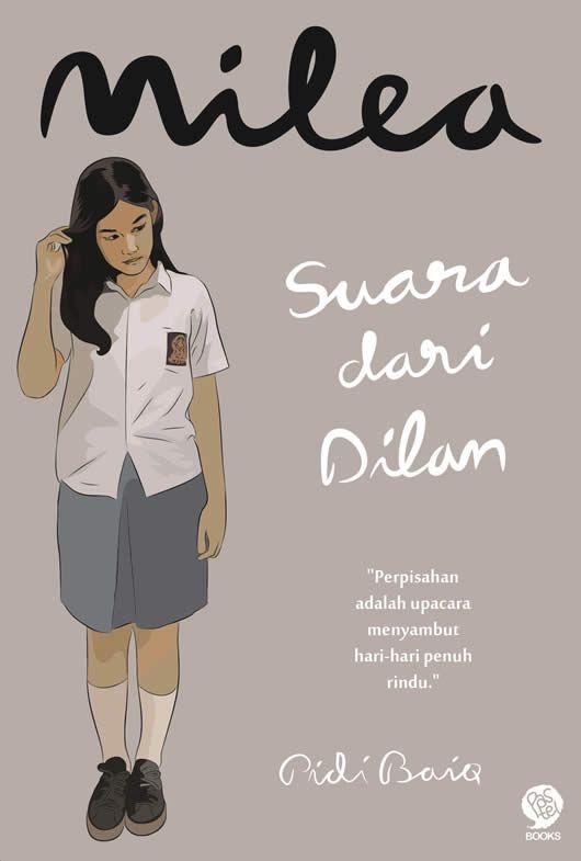 Milea Suara Dari Dilan By Pidi Baiq Dengan Gambar Buku