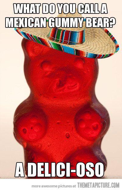Dios Miooooo Spanish Jokes Funny Puns Gummy Bears