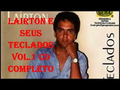 Lairton E Seus Teclados Vol 1