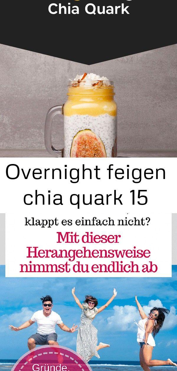 Overnight feigen chia quark 15 Ein ÜberNachtWunder der ganz besonderen Art Der Overnight Feigen Chia Quark vereint sich in deinem Kühlschrank über Nacht zu...