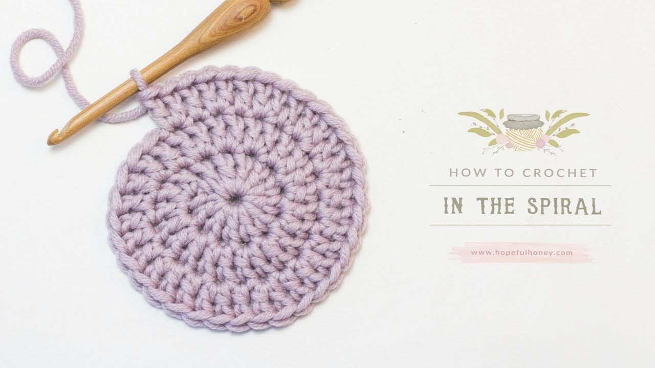 How To: Crochet In The Spiral | Easy Tutorial by Hopeful Honey ...