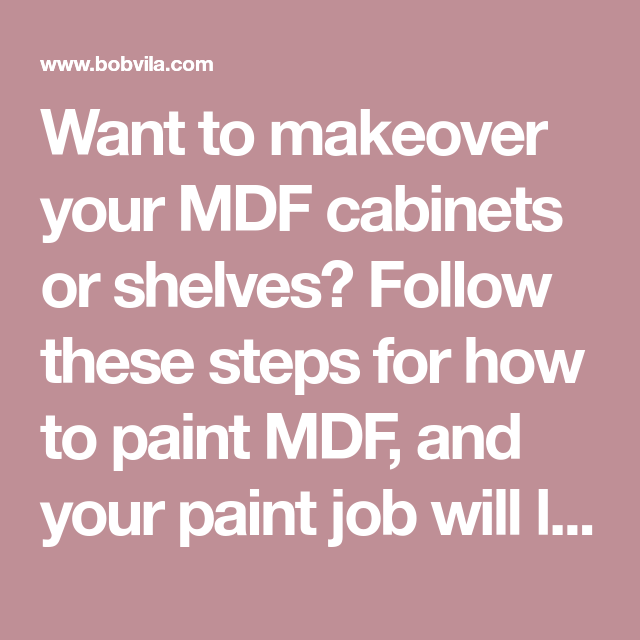 Best How To Paint Mdf Mdf Cabinets Painting Shelves 400 x 300
