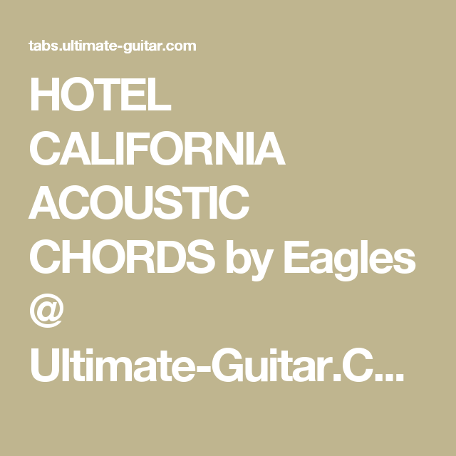 Hotel California Acoustic Chords By Eagles Ultimate Guitar