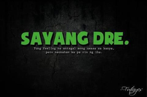 Wala nmn  nasayang dre, Hindi lang talaga siguro nagkasalubong. Tuloy tuloy lang ba. :)