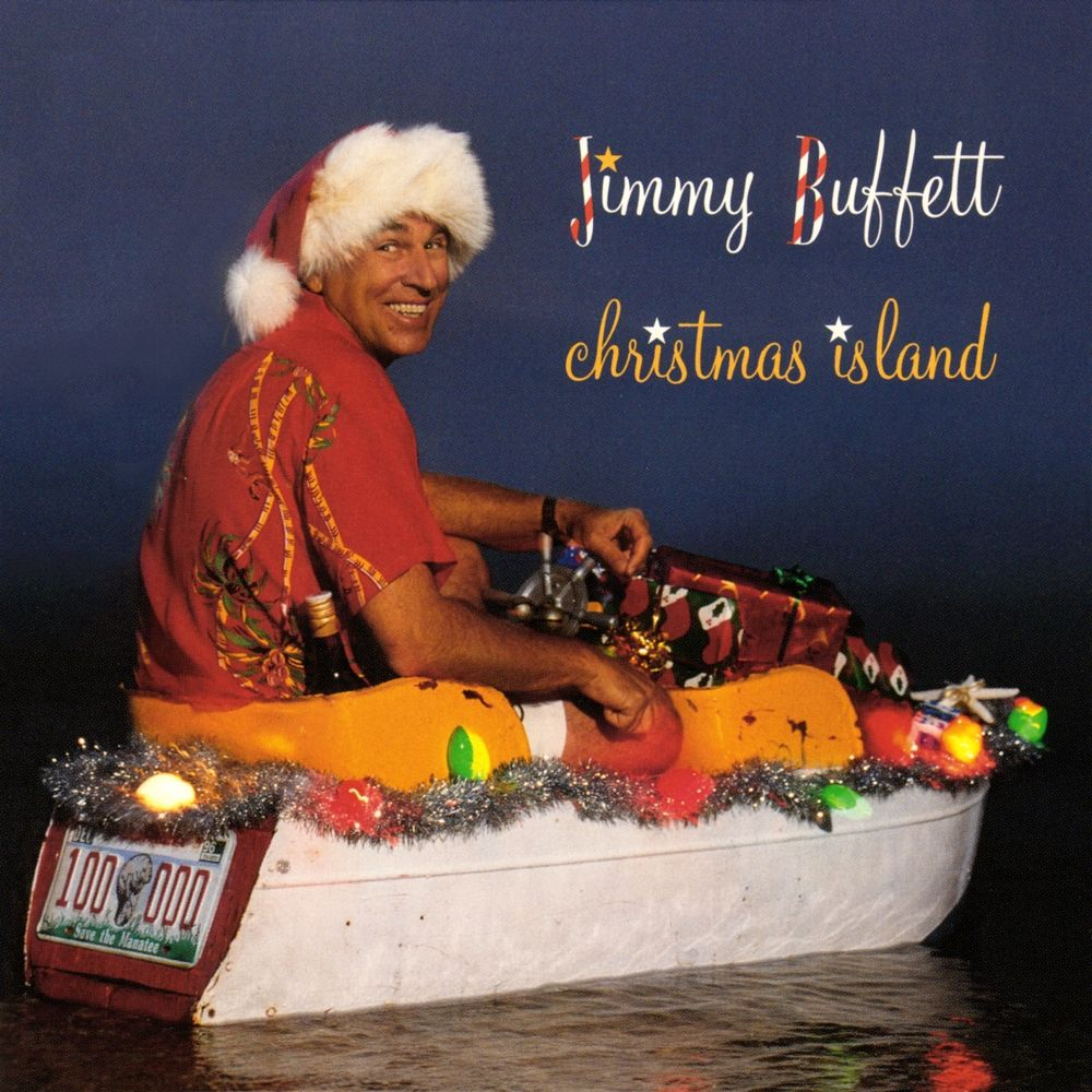 Jimmy Buffett Christmas Island | Margaritaville Madness! | Pinterest ...