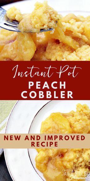 Instant Pot Peach Cobbler #peachcobblercheesecake