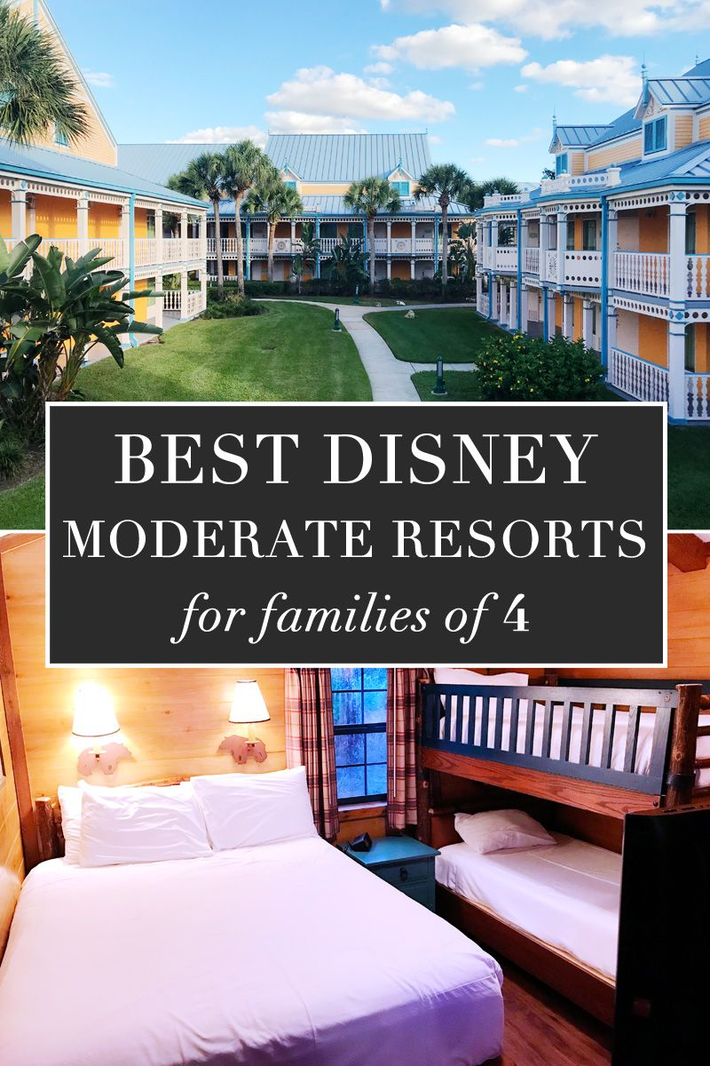 Best Moderate Resorts At Disney World For Families Of 4 With