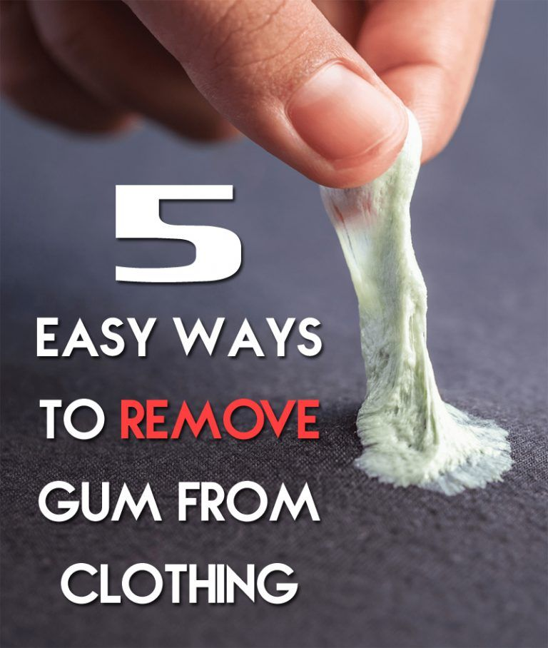 5 Easy Ways To Remove Gum From Clothing In 2020 Remove Gum From Clothes How To Remove Gum
