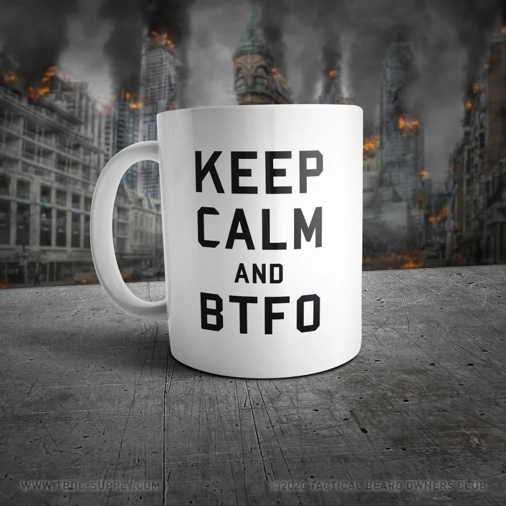 TBOC Coffee Mug Big Keep Calm And BTFO Black/White in 2020