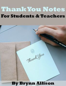 These thank you notes can be used by teachers to thank students, parents, other staff members, etc. or by students to thank other students, parent volunteers, teachers, and other school staff members. Perfect for spreading the love during Teacher Appreciation Week.  Included: *4 versions of printable thank you notes *2 of 4 versions have clipart appropriate for lower grades, while the other 2 of 4 have photograph images appropriate for upper grades *2 of 4 versions have to and from lines
