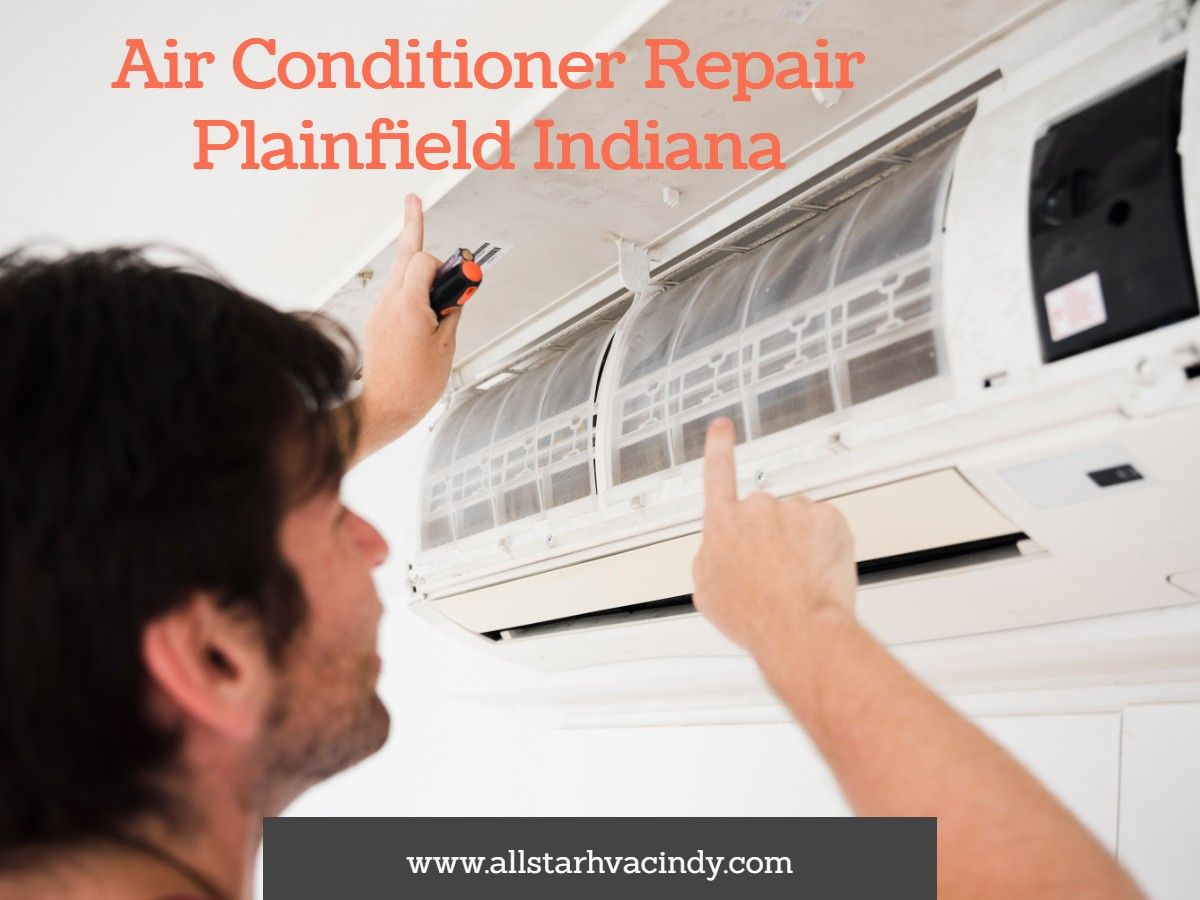 Air Conditioner Repair Mooresville Indiana Plainfield In Air