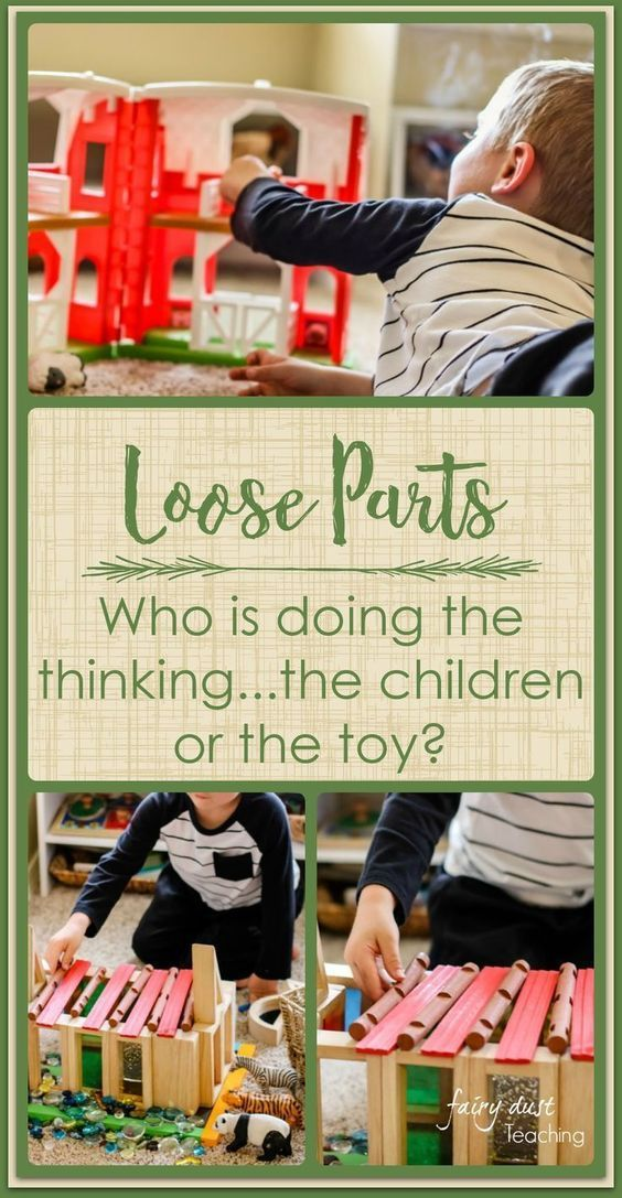 Loose Parts: Who is doing the thinking. . . .the children or the toy?