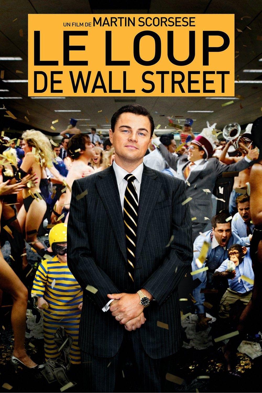 Regarder Le Loup De Wall Street Gratuit En Ligne 2013 Hd Film Entier Francais Wolf Of Wall Street Terence Winter Martin Scorsese