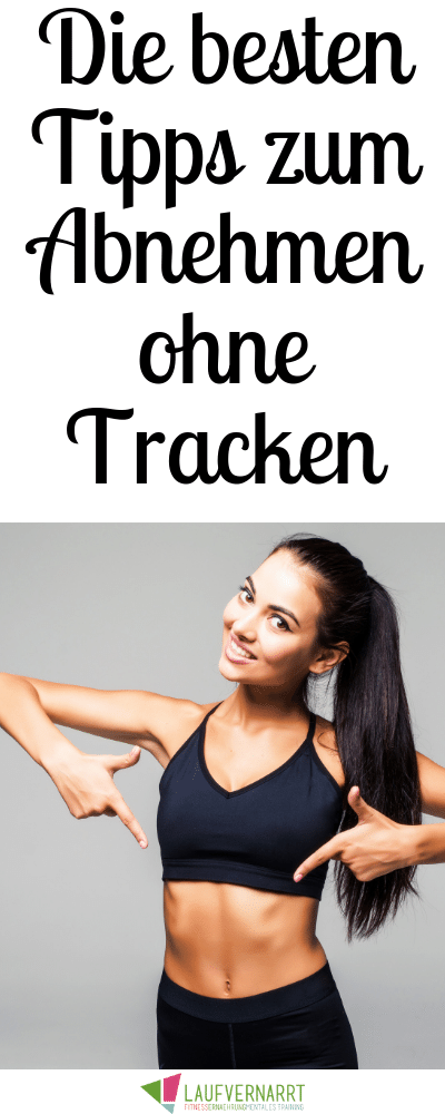 Photo of Abnehmen ohne Kalorien zählen – 12 Tipps für den Gewichtsverlust ohne Tracken – Laufvernarrt