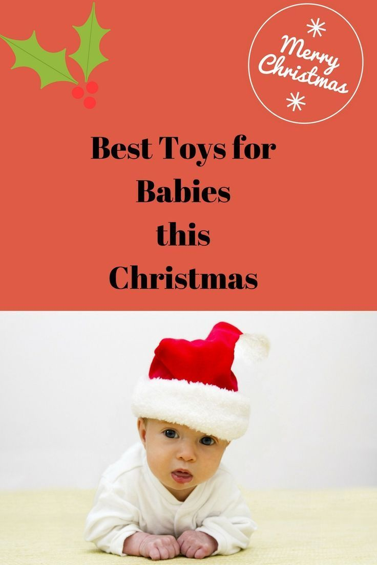 Gifts for a 6 Month Old Baby - TOP PICKS 2017 | Christmas gifts ...