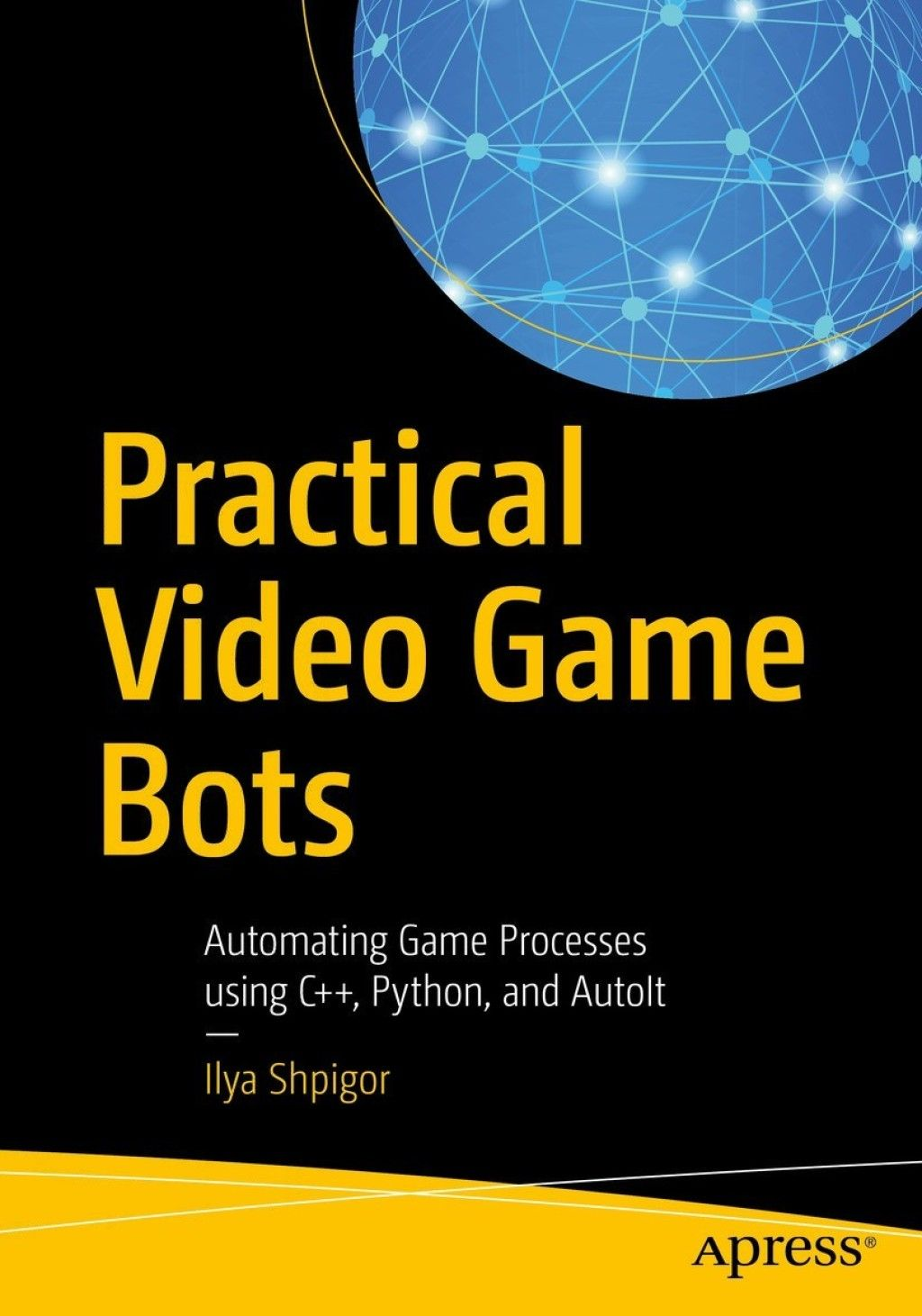 Practical Video Game Bots (eBook)   Products   Video games, Games
