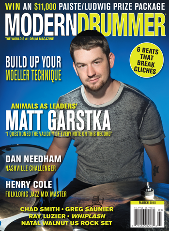 The March Issue Of Modern Drummer Magazine Featuring Animals As Leaders Matt Garstka Modern Drummer Drummer Leader
