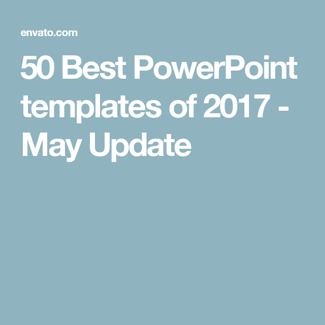 50 best powerpoint templates june 2017 update 50 of and template 50 best powerpoint templates june 2017 update toneelgroepblik Image collections