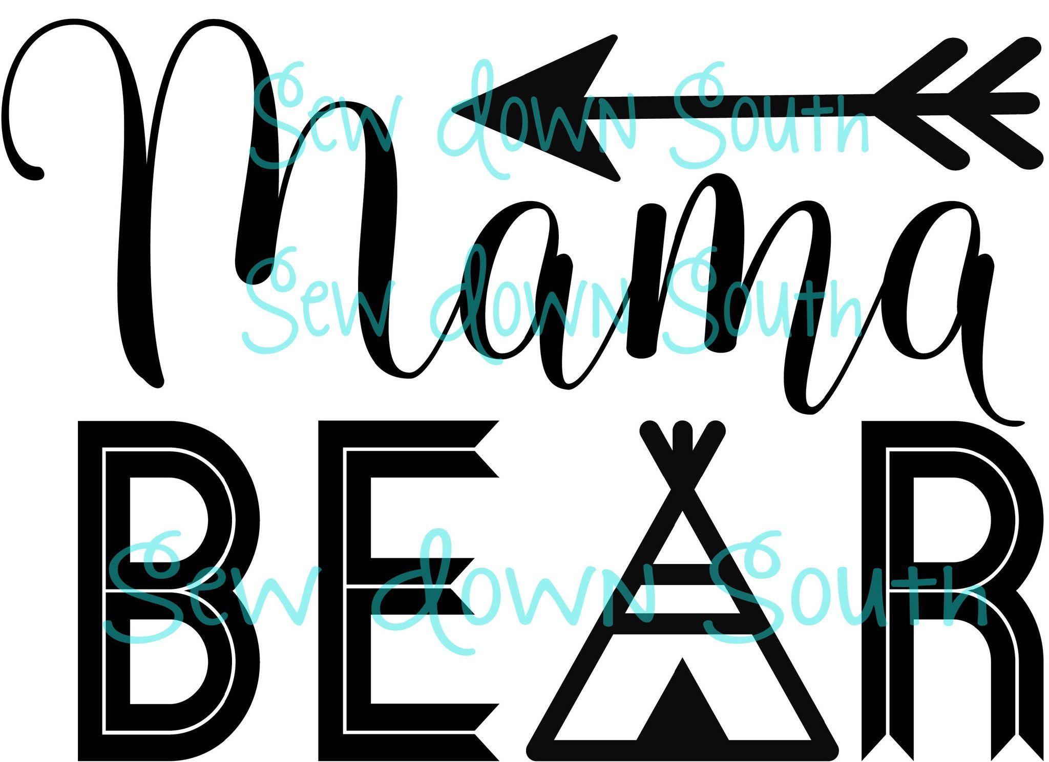 Mama Bear Baby Bear Teepee Svg Cut File Projects Bear