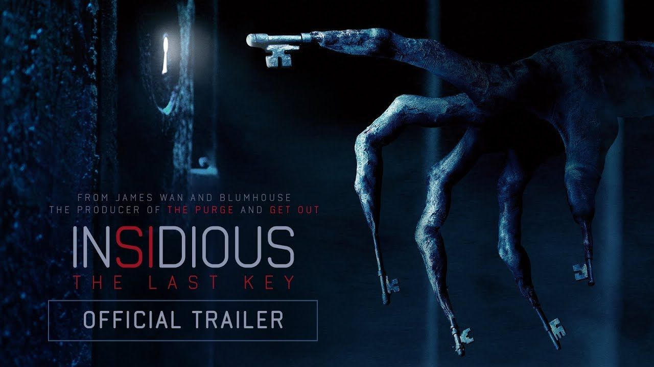 Insidious The Last Key Official Trailer Insidious Download Movies Best Horror Movies