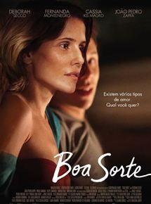 Boa Sorte Com Imagens Boa Sorte Filme Filmes Brasileiros