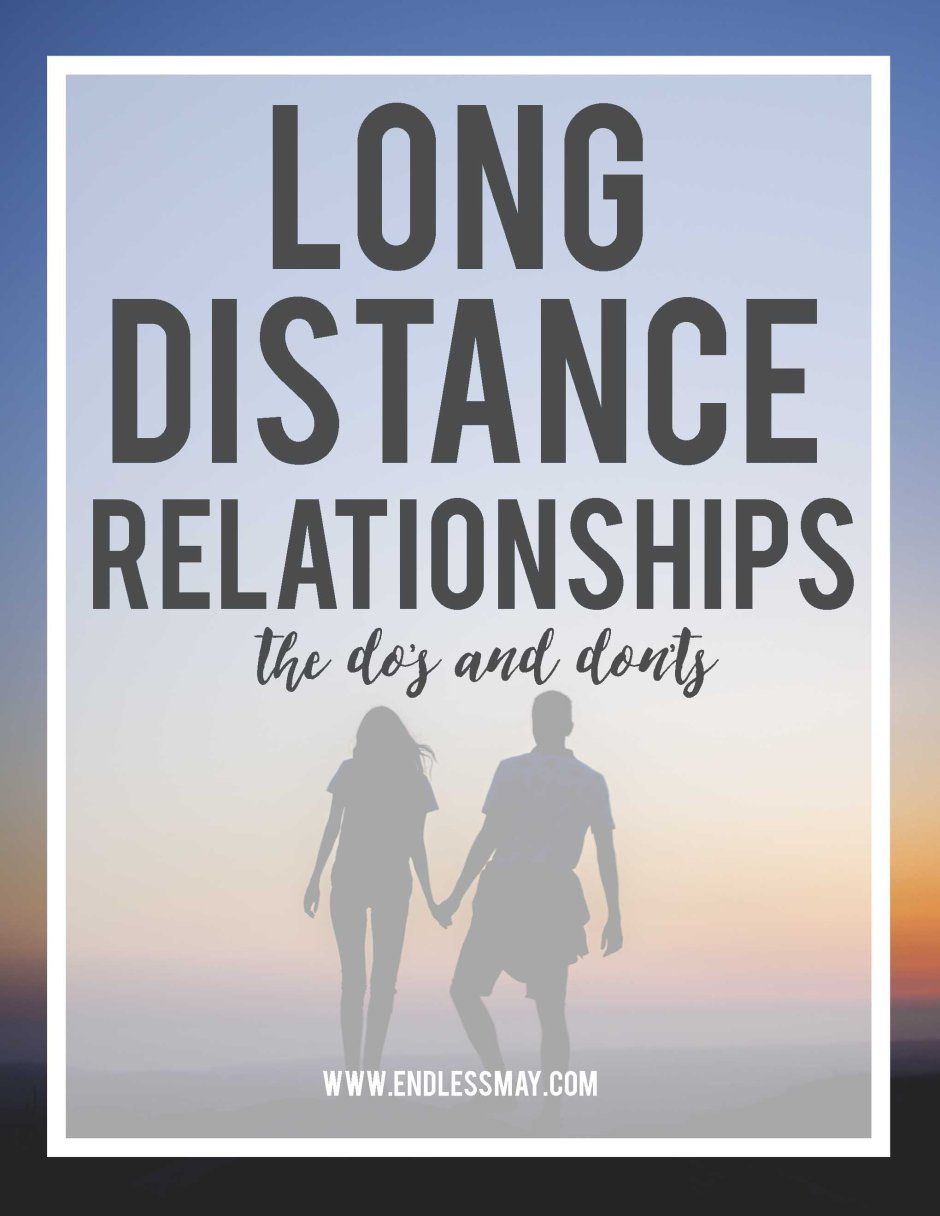 long distance dating dos and donts